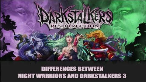 DSR - Differences Between Night Warriors and Darkstalkers 3