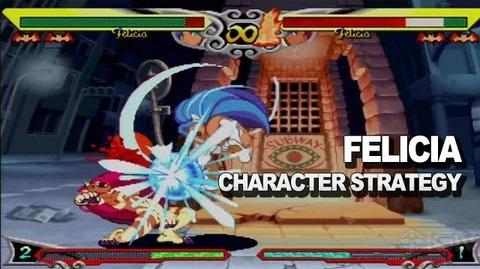 Darkstalkers - Felicia Character Strategy