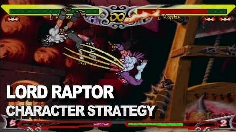 Darkstalkers - Lord Raptor Character Strategy