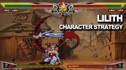 Darkstalkers Resurrection - Lilith Character Strategy
