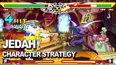 Darkstalkers Resurrection - Jedah Character Strategy