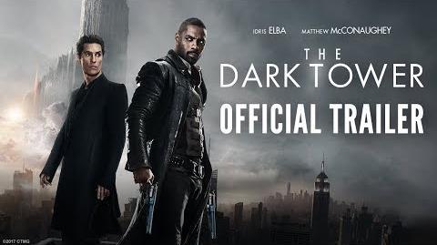 The Dark Tower - Official Trailer 2 - Idris Elba & Matthew McConaughey - At Cinemas August 18