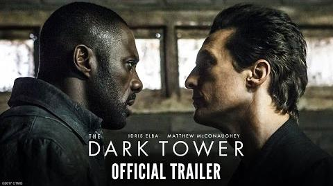 The Dark Tower - Official Trailer - Starring Idris Elba & Matthew McConaughey - At Cinemas August 18