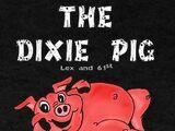 Dixie Pig