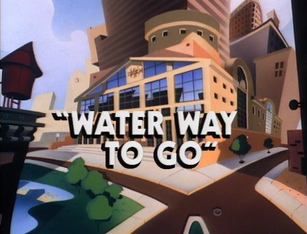 File:Water Way to Go title card.png