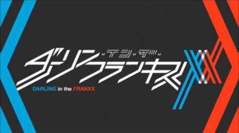 DARLING in the FRANXX ED1 (creditless)