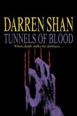 Tunnels of Blood (Novel)