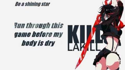 Kill La Kill - Don't lose your way Lyrics