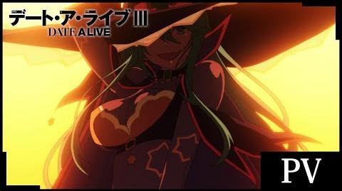 TVアニメ『デート・ア・ライブIII』PV