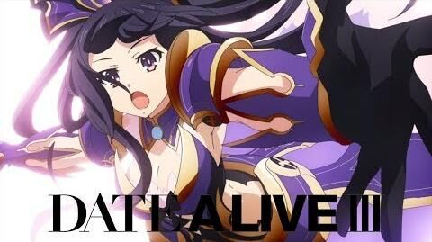 Date A Live III - Opening I Swear