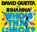 Who's That Chick feat. Rihanna (Single)