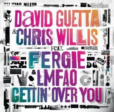 David-guetta-feat-chris-willis-fergie-lmfao-gettin-over-you