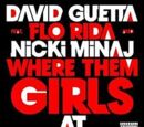 Where Them Girls At feat. Flo Rida & Nicki Minaj (Single)