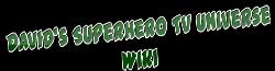 David's Superhero TV Universe (Fan-Made) Wiki