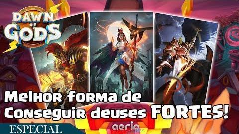 Melhor forma de Conseguir deuses FORTES!