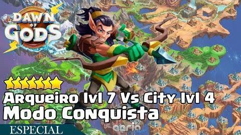 Arqueiro lvl 7 Vs City lvl 4 Modo Conquista - Dawn of Gods