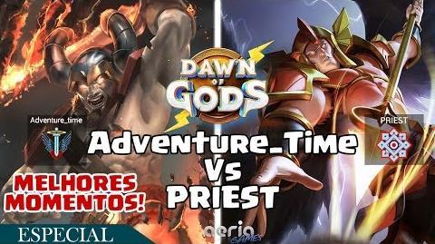 Adventure Time Vs PRIEST Dawn of Gods