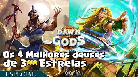 Os 4 Melhores deuses de 3 Estrelas - Dawn of Gods