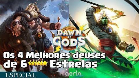 Os 4 Melhores deuses de 6 Estrelas - Dawn of Gods