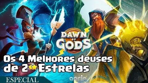 Os 4 Melhores deuses de 2 Estrelas - Dawn of Gods