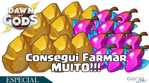 Consegui Farmar Muito! Dawn of Gods