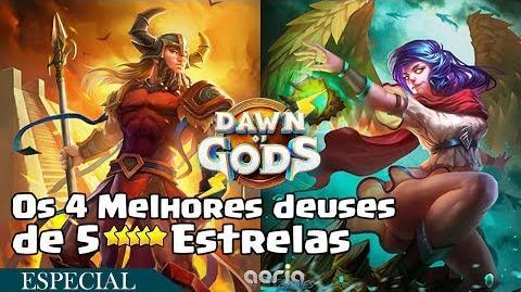 Os 4 Melhores deuses de 5 Estrelas - Dawn of Gods