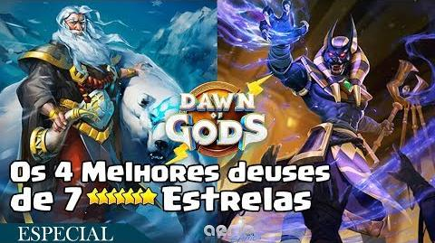 Os 4 Melhores deuses de 7 Estrelas - Dawn of Gods