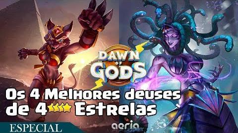 Os 4 Melhores deuses de 4 Estrelas - Dawn of Gods