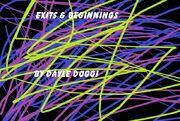 Exits & Beginnings