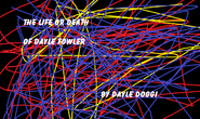 The Life or Death of Dayle Fowler