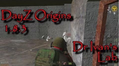 DayZ Origins 1.8.3 - Dr Ivan's Lab
