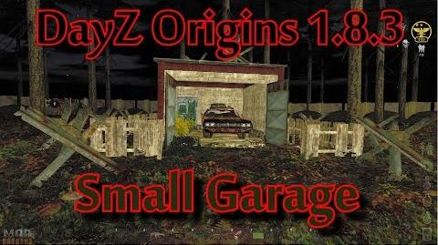 DayZ Origins 1.8.3 Small Garage Build Guide