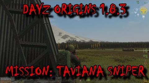 Dayz Origins 1.8.3 - Mission Taviana Sniper
