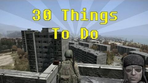 30 Things To Do in DayZ when you're bored