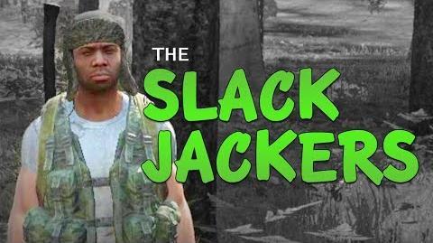 The Slack Jackers - DayZ Standalone