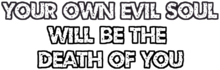 Quote own evil soul