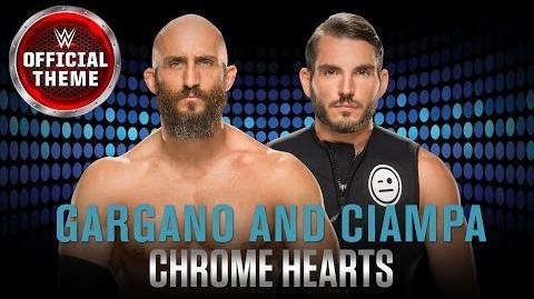 Gargano & Ciampa - Chrome Hearts (Official Theme)