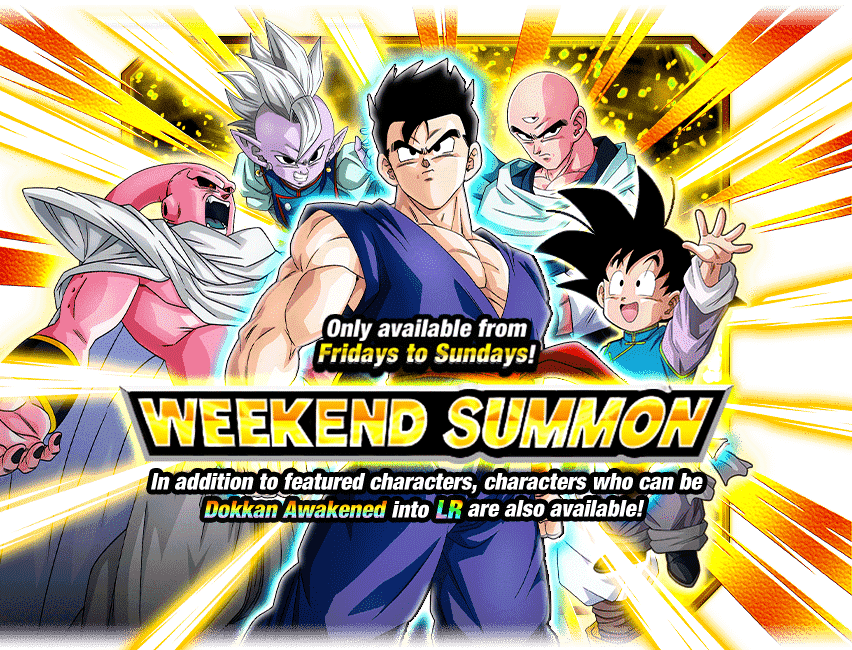 Rare Summon: Weekend Ticket Summon | Dragon Ball Z Dokkan