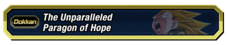 Unparallelled Paragon of Hope