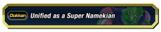 Unified as a Super Namekian