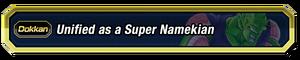Unified as a Super Namekian