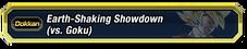 Arth Shaking Showdown Goku