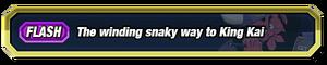 Winding Snaky Way to King Kai