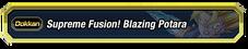 Supreme Fusion Blazing Potara