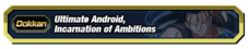 Ultimate Android Incarnation of Ambitions