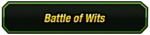 Battle of Wits Category
