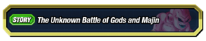 The Unknown Battle of Gods and Majin