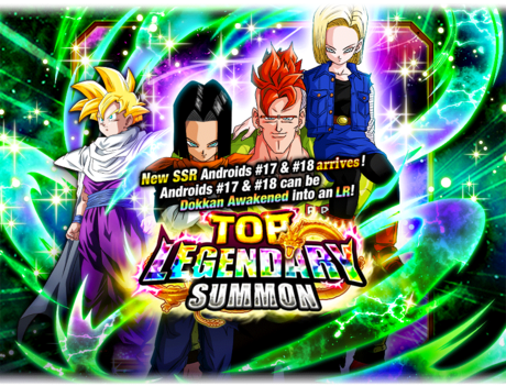 Top Legendary Androids Summon