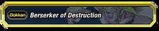 Berserker of Destruction
