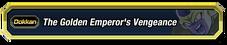 Golden Emperor's Vengeance
